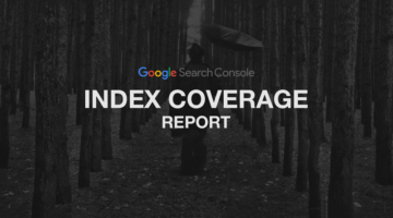 آشنایی با Index Coverage Report در Google Search Console